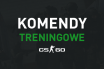 csgo-komendy-treningowe