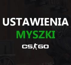 CS:GO - Ustawienia Myszki