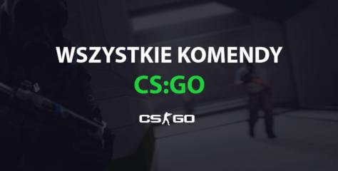 Wszystkie Komendy CS:GO - Największa Lista Komend