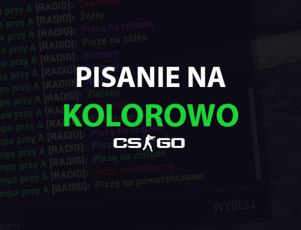 CS:GO - Pisanie na Kolorowo